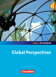 Topics in Context : Global Perspectives : Schülerheft