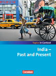 Topics in Context : India - Past and Present : Schülerheft