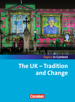 Topics in Context : The UK - Tradition and Change : Schülerheft