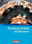 Topics in Context : The World of Work and Business : Schülerheft