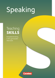 Teaching Skills :: Sekundarstufe II : Speaking : Methodische Handreichungen : Mit Kopiervorlagen