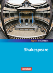 Topics in Context : Shakespeare : Schülerheft