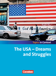 Topics in Context : The USA - Dreams and Struggles : Schülerheft