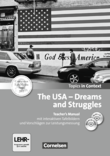 Topics in Context : The USA - Dreams and Struggles : Teacher's Manual mit CD und DVD-ROM : Mit interaktiven Tafelbildern und Leistungsmessvorschlägen
