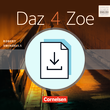 Daz 4 Zoe : Teacher's Manual mit Klausurvorschlägen als Download : Ohne Audio-Dateien