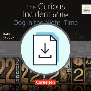 The Curious Incident of the Dog in the Night-Time : Teacher's Manual mit Klausurvorschlägen als Download