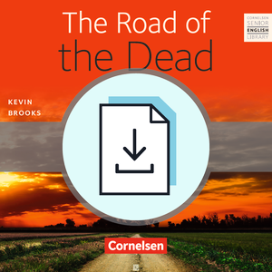 The Road of the Dead : Teacher's Manual mit Klausurvorschlägen als Download : Ohne Audio-Dateien