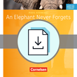 Cornelsen English Library :: Fiction : An Elephant Never Forgets : Arbeitsblätter als Download