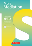 Teaching Skills :: Sekundarstufe II : More Mediation : Methodische Handreichungen : Mit CD-Extra