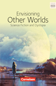 Envisioning other worlds: science fiction and dystopias