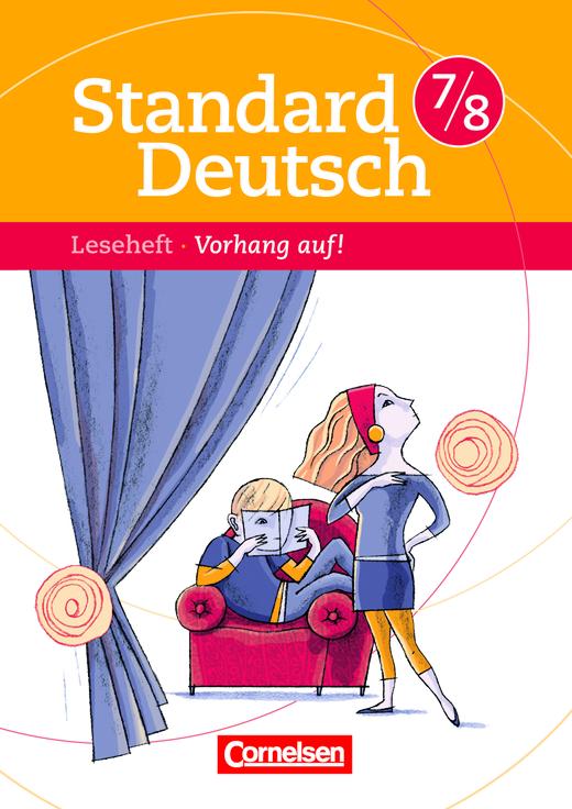 standard deutsch vorhang auf leseheft mit l sungen 7 8 schuljahr cornelsen. Black Bedroom Furniture Sets. Home Design Ideas