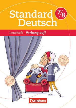standard deutsch vorhang auf leseheft mit l sungen 7 8 schuljahr 9783060618446. Black Bedroom Furniture Sets. Home Design Ideas