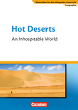 Materialien für den bilingualen Unterricht :: CLIL-Modules: Geographie : Hot Deserts - An Inhospitable World : Textheft