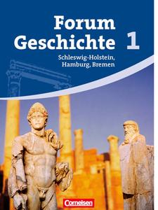 forum geschichte sch lerbuch schleswig holstein hamburg und bremen band 1 9783060642342. Black Bedroom Furniture Sets. Home Design Ideas