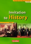 Materialien für den bilingualen Unterricht :: Geschichte : Invitation to History - Volume 1 : From the American Revolution to the First World War : Schülerbuch