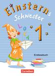 Einsterns Schwester :: Erstlesen - Bayern : Erstlesebuch