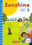 Sunshine :: Early Start Edition - Neubearbeitung : Pupil's Book