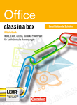 Class in a box : Office Professional 2010 : Textverarbeitung, Tabellenkalkulation und Präsentation für Schulen : Arbeitsbuch/Berufsbildende Schulen : Mit Übungsmaterial auf CD-ROM