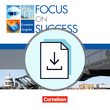 Focus on Success - The new edition :: Erweiterte Ausgabe : Handreichungen für den Unterricht als Download