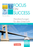 Focus on Success - The new edition :: Baden-Württemberg : Handreichungen für den Unterricht mit 3 CDs und CD-ROM