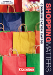 Shopping Matters :: Third Edition - Komplette Neubearbeitung : Communication Cards : Dialog-, Rollen- und Bildkarten