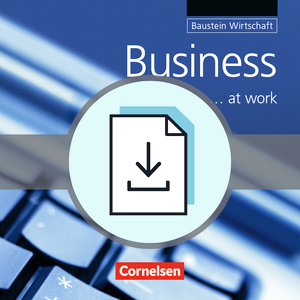 Business at work : Handreichungen für den Unterricht als Download