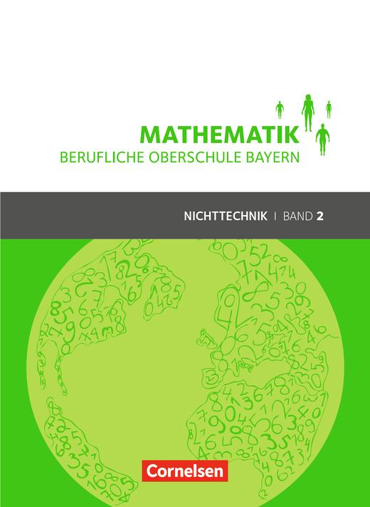 mathematik berufliche oberschule bayern sch lerbuch band 2 fos bos 12 cornelsen. Black Bedroom Furniture Sets. Home Design Ideas