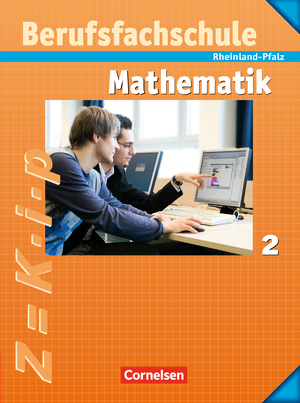 mathematik berufsfachschule sch lerbuch mit formelsammlung rheinland pfalz band 2. Black Bedroom Furniture Sets. Home Design Ideas
