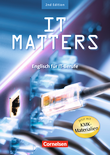 IT Matters :: Second Edition : Schülerbuch