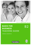 Basis for Business :: New Edition : Teaching Guide mit CD-ROM