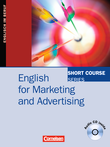 Short Course Series :: English for Special Purposes : English for Marketing and Advertising : Kursbuch mit CD