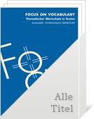 Bild Focus on Vocabulary:Aktuelle Ausgabe