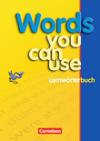 Words you can use : Lernwörterbuch