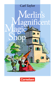 Cornelsen English Library :: Fiction : Merlin's Magnificent Magic Shop : Textheft