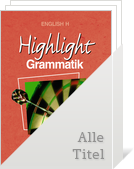 Bild English H/Highlight - New Highlight:Grammatik zu allen Ausgaben