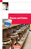 Cornelsen English Library :: Fiction : Kisses and Cokes : Teenagers in Trouble : Textheft