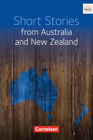 Short Stories from Australia and New Zealand : Textband mit Annotationen und Aufgaben