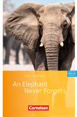 Cornelsen English Library :: Fiction : An Elephant Never Forgets : Textheft