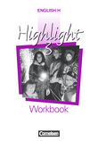 English H/Highlight :: Allgemeine Ausgabe : Workbook