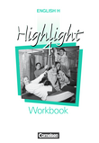 English H/Highlight :: Ausgabe B : Workbook