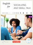 English for Socializing and Small Talk - Neue Ausgabe : Kursbuch mit CD