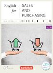 Short Course Series :: English for Special Purposes : English for Sales and Purchasing - Neue Ausgabe : Kursbuch mit CD