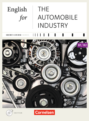 English for the Automobile Industry - Neue Ausgabe : Kursbuch mit CD