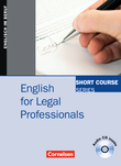Short Course Series :: English for Special Purposes : English for Legal Professionals : Kursbuch mit CD