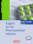 Short Course Series :: English for Special Purposes : English for the Pharmaceutical Industry : Kursbuch mit CD