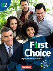 First Choice : Kursbuch mit Home Study/Classroom CD