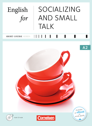 English for Socializing and Small Talk : Kursbuch mit CD
