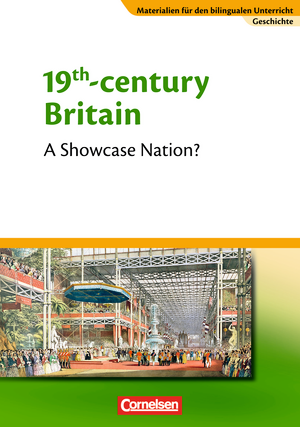 19th Century Britain - A Showcase Nation? : Textheft