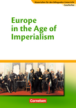Materialien für den bilingualen Unterricht :: CLIL-Modules: Geschichte : Europe in the Age of Imperialism : Textheft