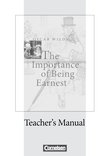 The Importance of Being Earnest : Teacher's Manual mit Klausurvorschlägen